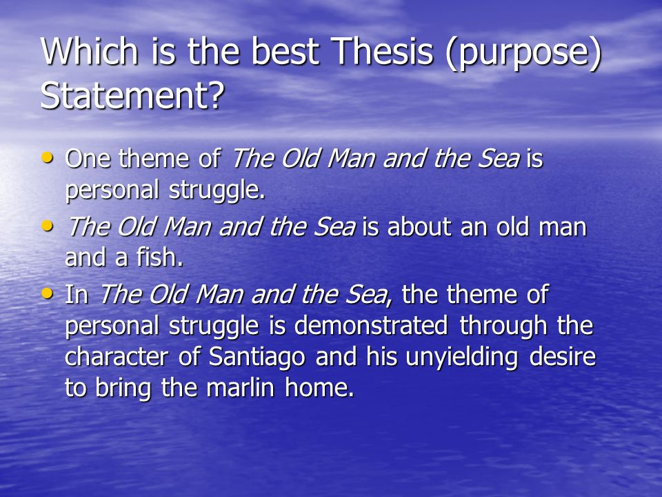 Which is the best Thesis (purpose) Statement