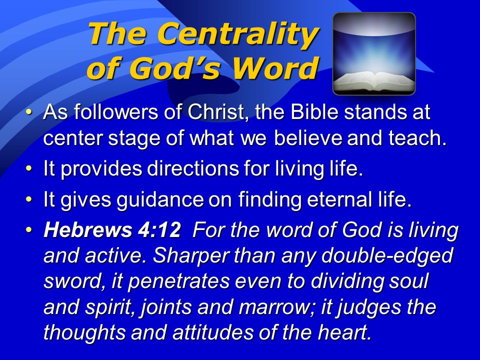 The Centrality of God's Word
