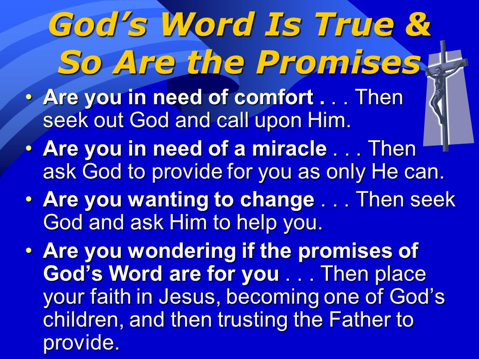 God's Word Is True & So Are the Promises