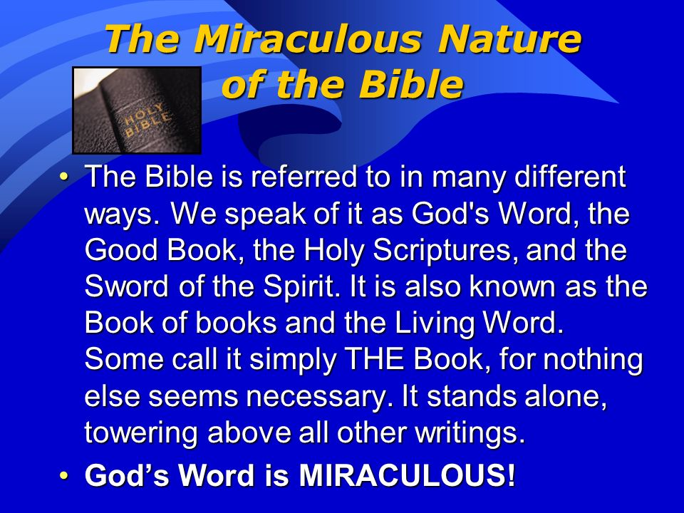 The Miraculous Nature of the Bible