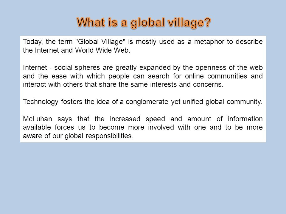 What is a global village