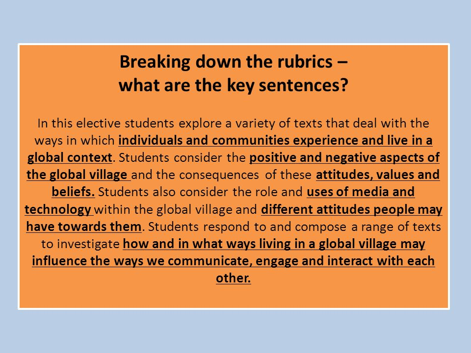 Breaking down the rubrics – what are the key sentences