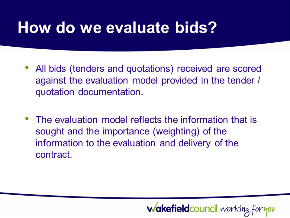 How do we evaluate bids