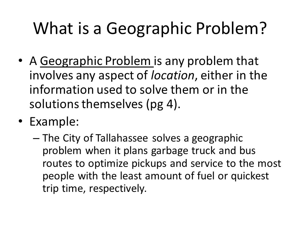 What is a Geographic Problem