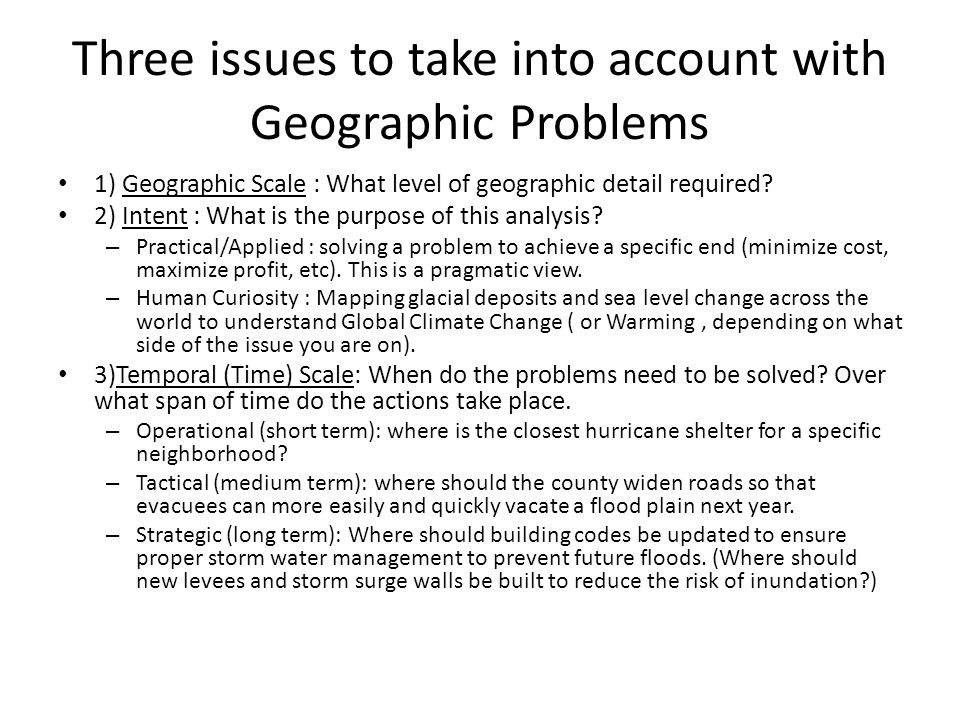 Three issues to take into account with Geographic Problems