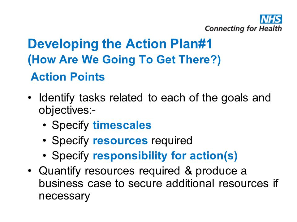 Developing the Action Plan#1 (How Are We Going To Get There