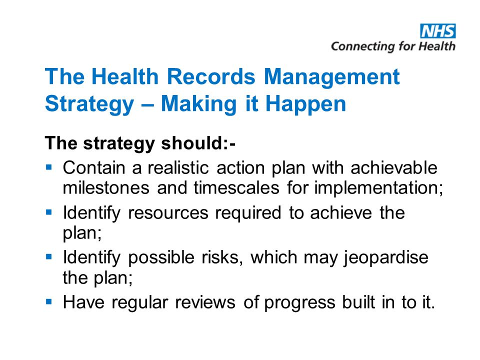 The Health Records Management Strategy – Making it Happen