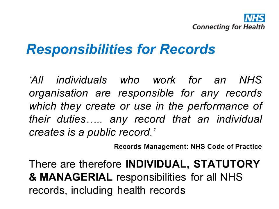 Responsibilities for Records