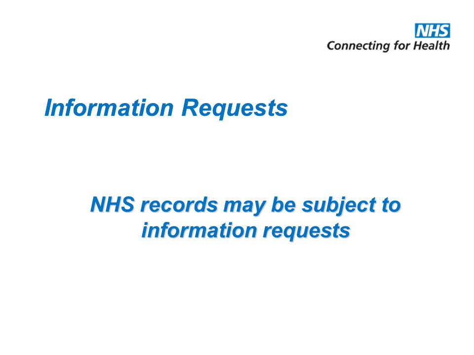 NHS records may be subject to information requests