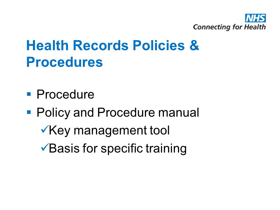 Health Records Policies & Procedures