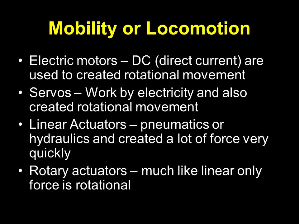 Mobility or Locomotion