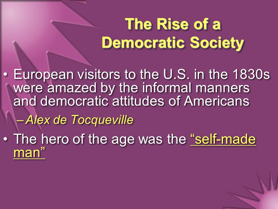 The Rise of a Democratic Society