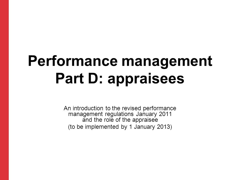 Performance management Part D: appraisees