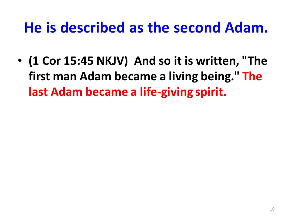 He is described as the second Adam.