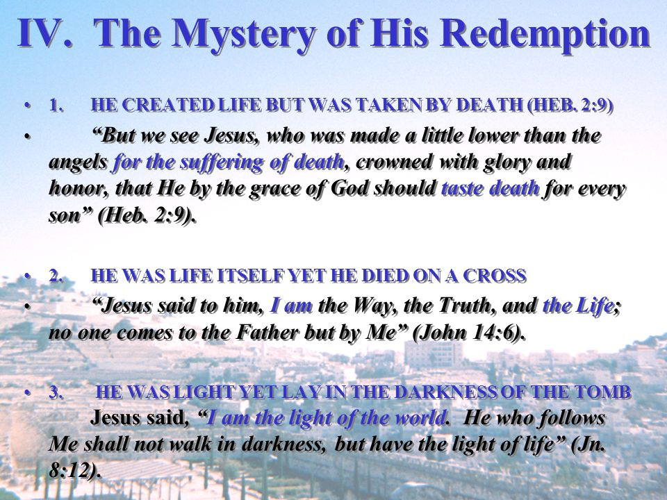 IV. The Mystery of His Redemption