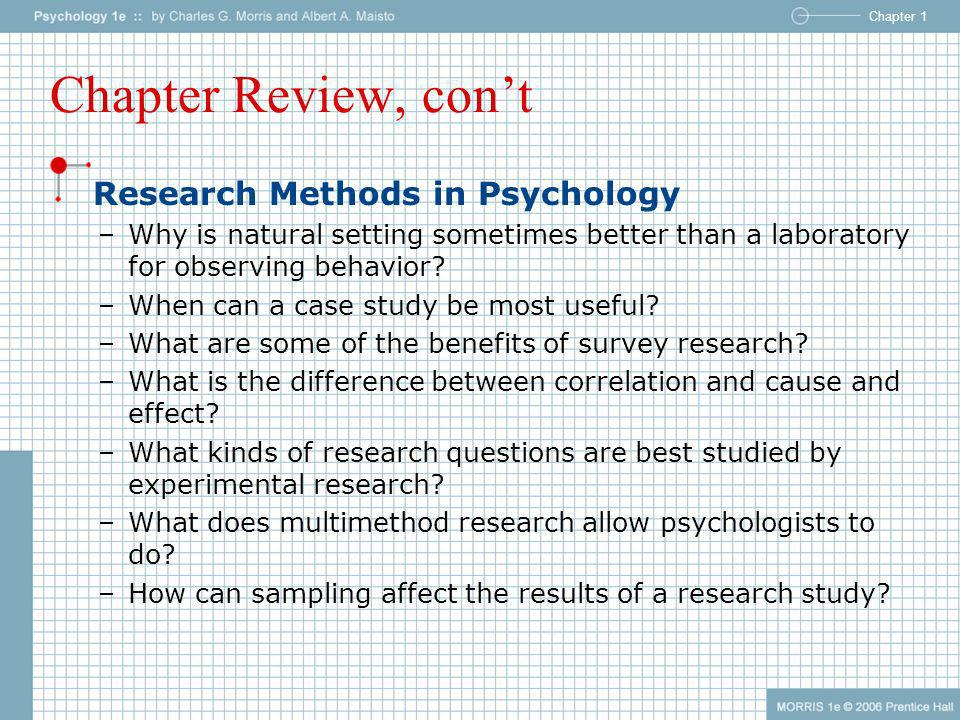 Chapter Review, con't Research Methods in Psychology