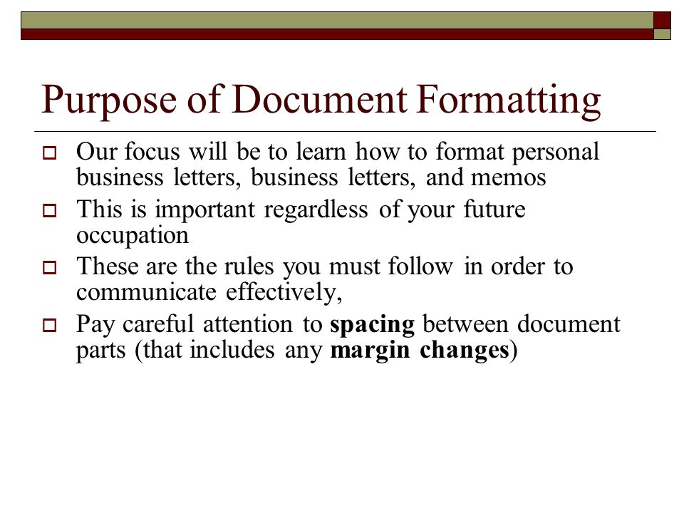 Personal Business Letters And Common Documents. 2 Purpose Of Document  Formatting