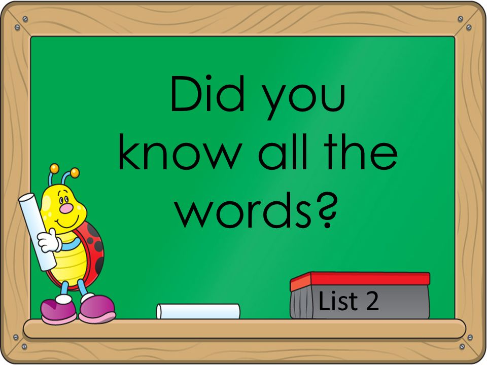 Did you know all the words
