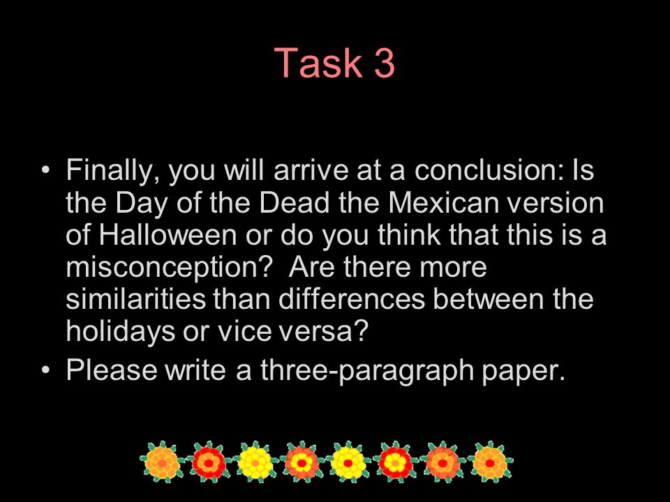 El da de los muertos a webquest ppt download 5 task ccuart Image collections