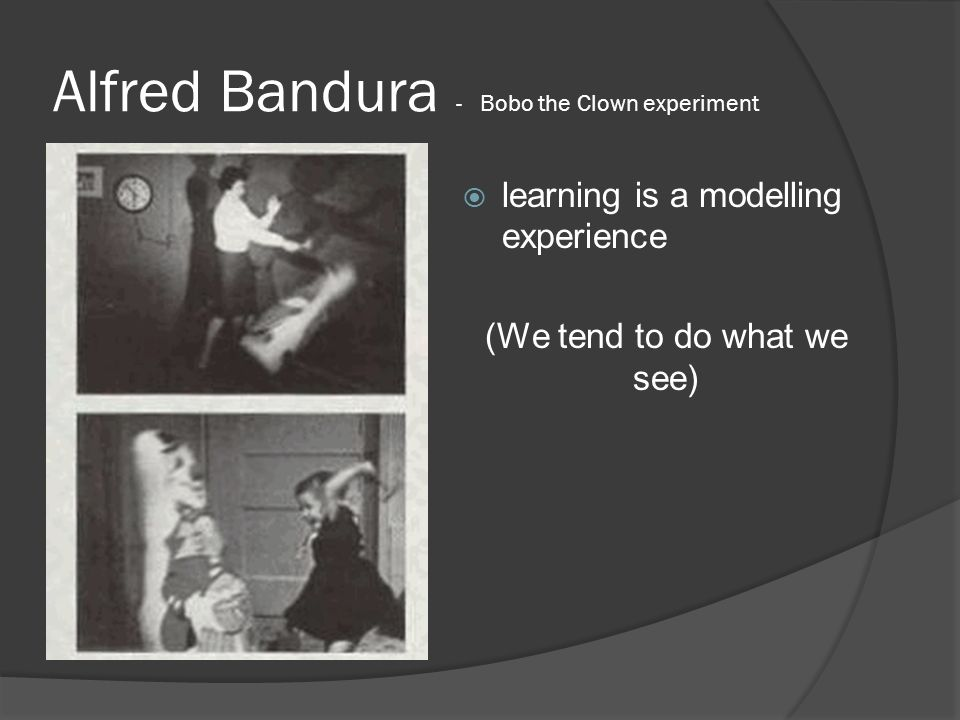 Alfred Bandura - Bobo the Clown experiment