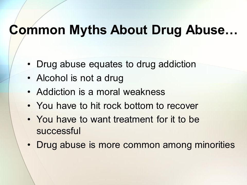 Common Myths About Drug Abuse…