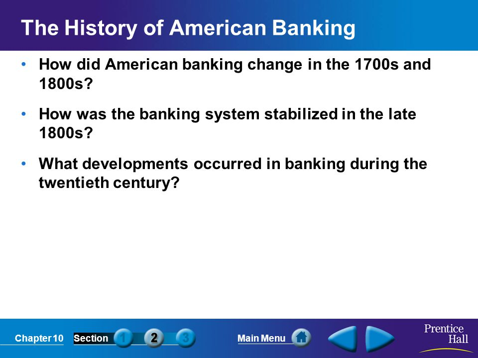 The History of American Banking