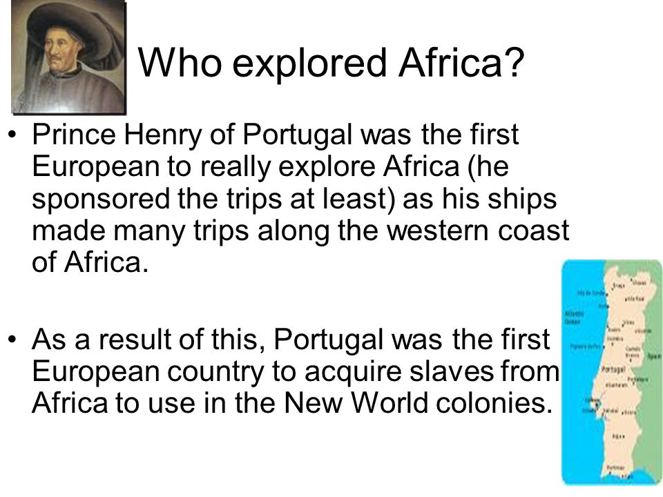 Who explored Africa