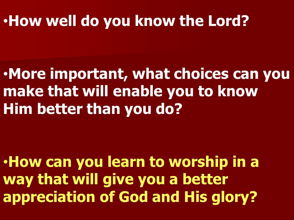 How well do you know the Lord