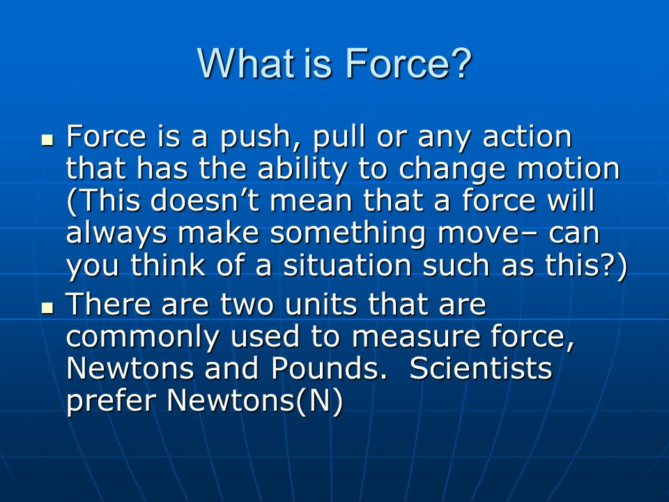 What is Force