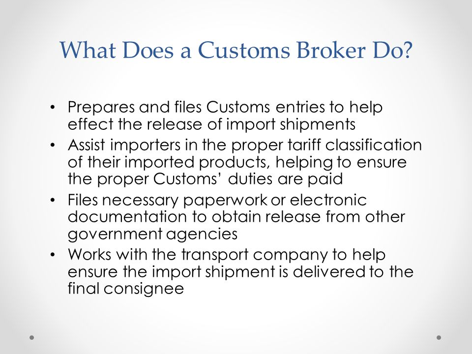 What Is A Customs Broker? - ppt download