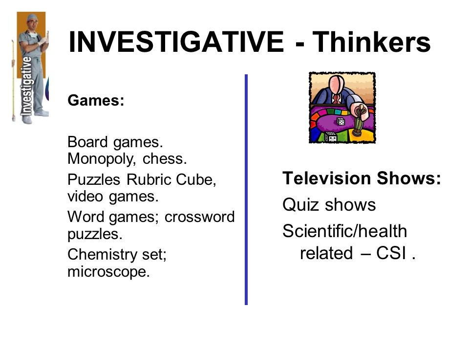 INVESTIGATIVE - Thinkers