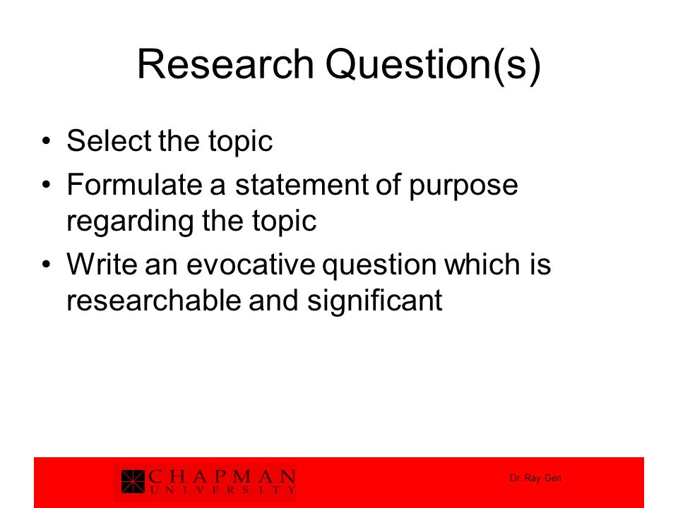 Research Question(s) Select the topic