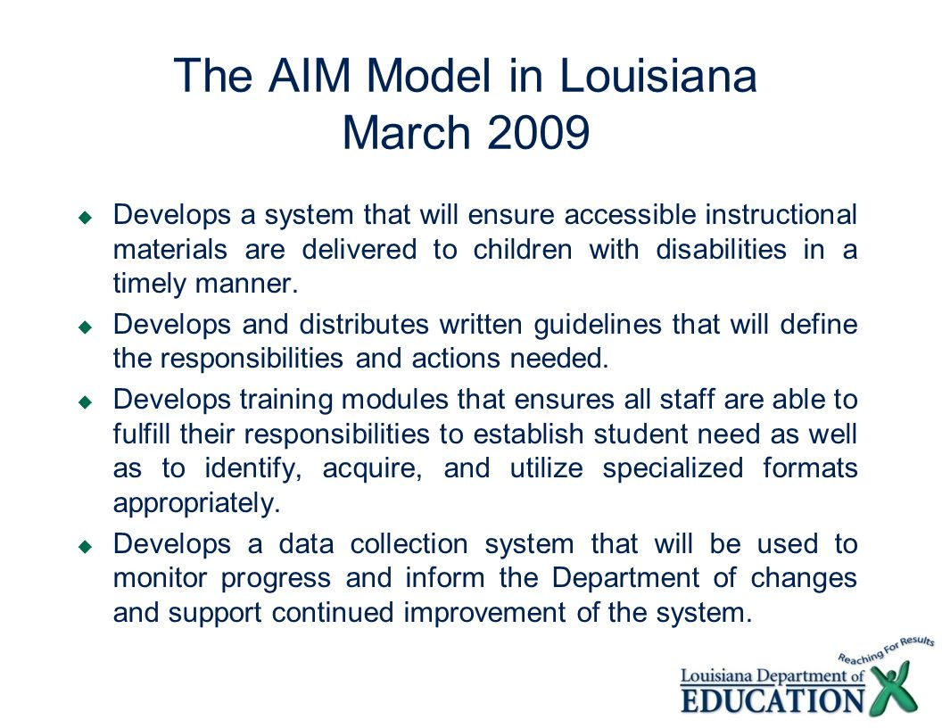 The AIM Model in Louisiana March 2009