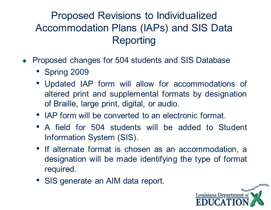 Proposed Revisions to Individualized Accommodation Plans (IAPs) and SIS Data Reporting