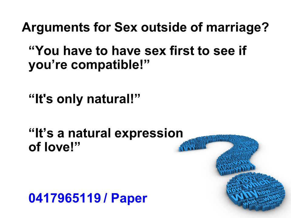 Arguments for Sex outside of marriage