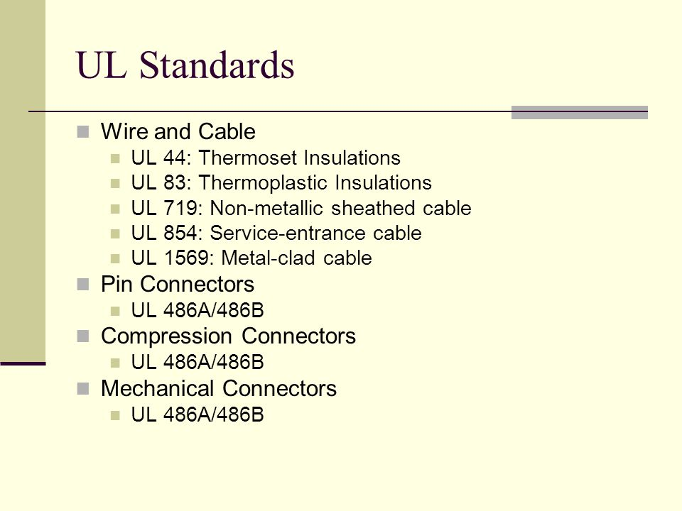 UL Standards Wire and Cable Pin Connectors Compression Connectors