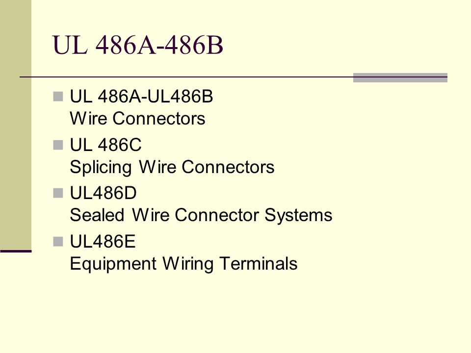 UL 486A-486B UL 486A-UL486B Wire Connectors
