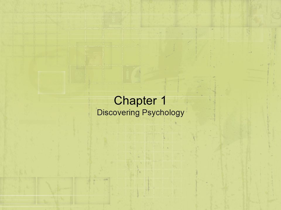Chapter 1 Discovering Psychology