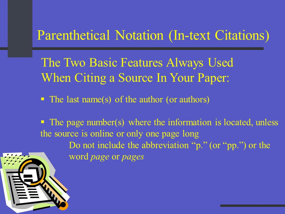 Parenthetical Notation (In-text Citations)
