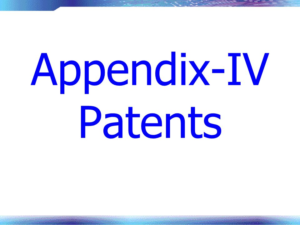 Appendix-IV Patents