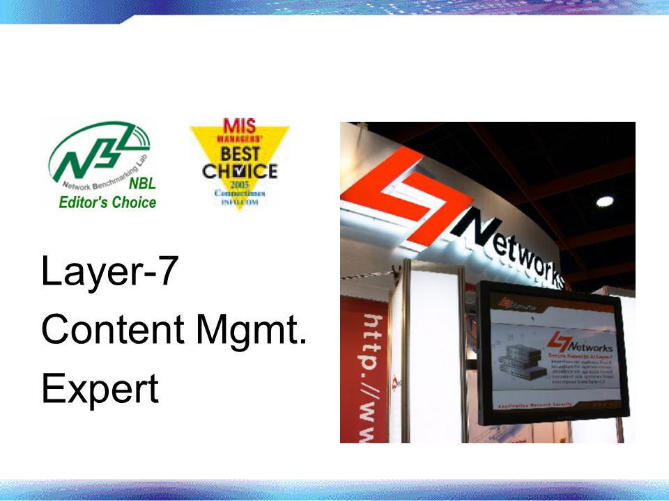 Layer-7 Content Mgmt. Expert