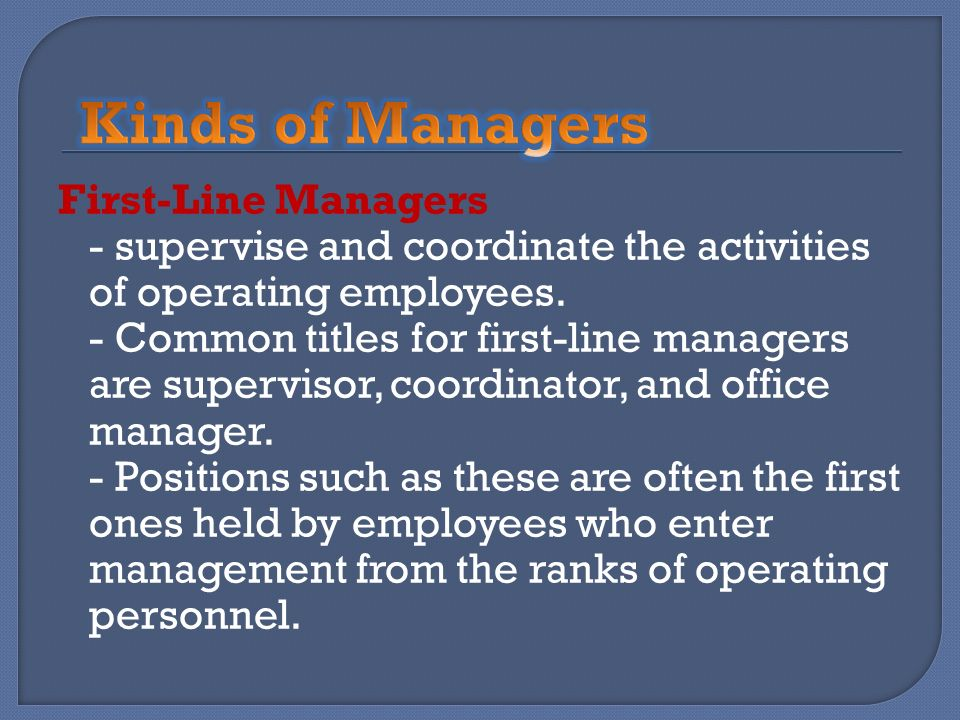 Kinds of Managers