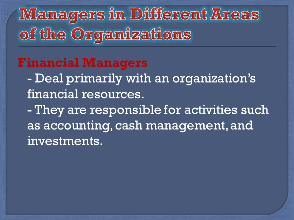 Managers in Different Areas of the Organizations