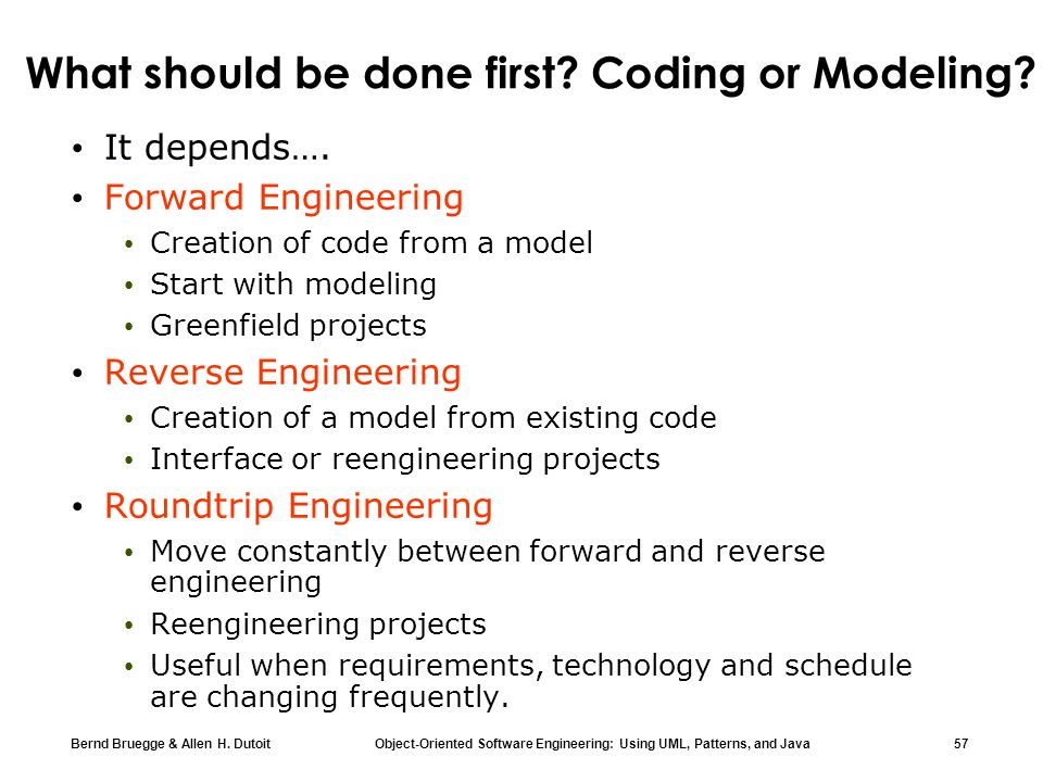 What should be done first Coding or Modeling