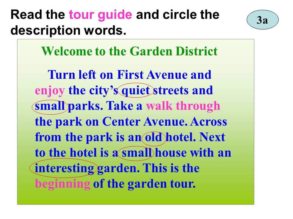 Read the tour guide and circle the description words.