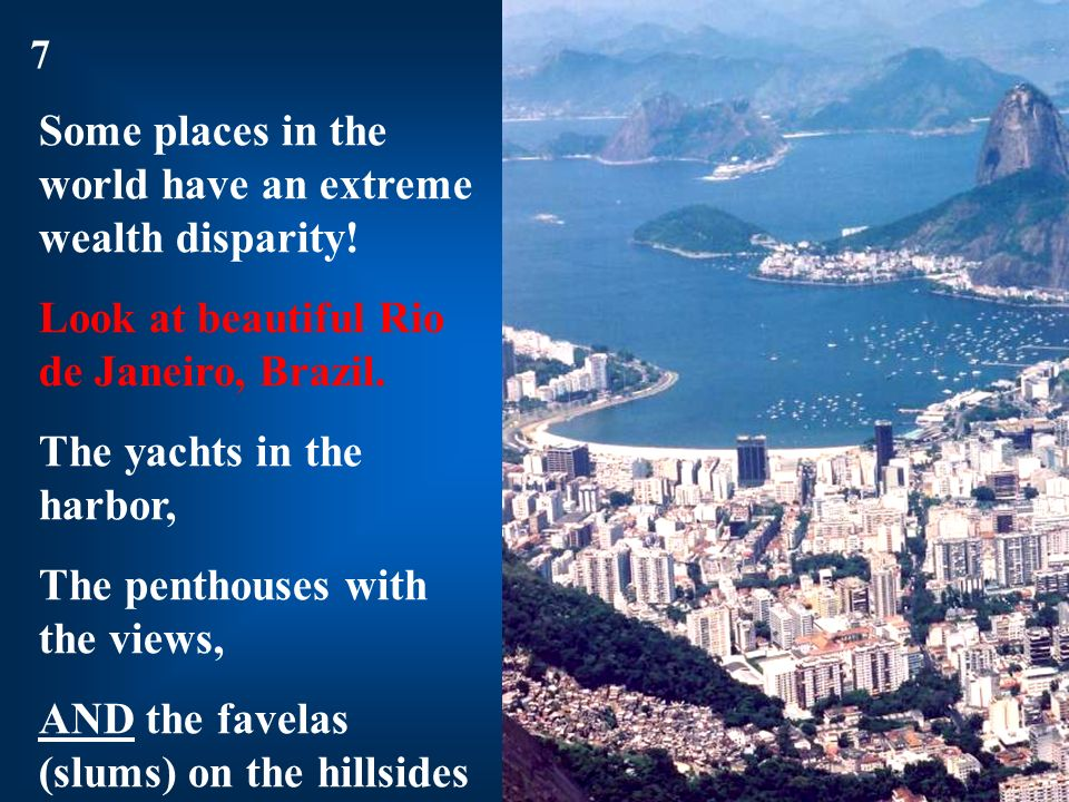 Some places in the world have an extreme wealth disparity!