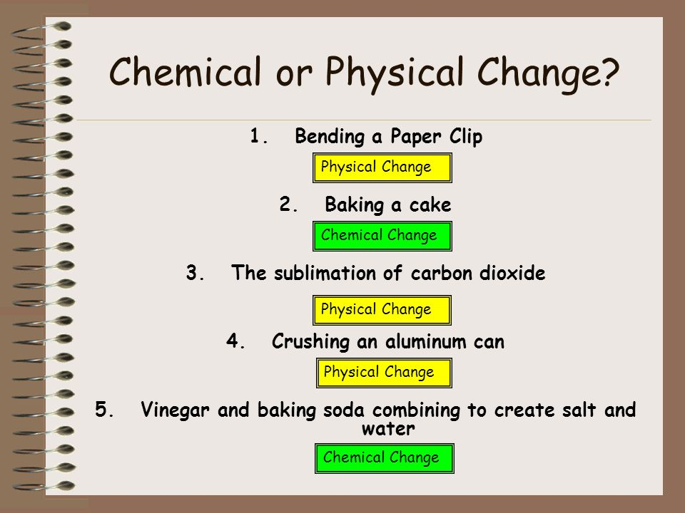 Chemical or Physical Change