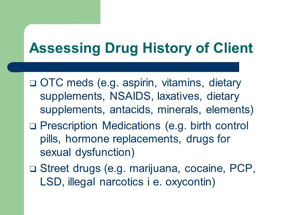 Assessing Drug History of Client