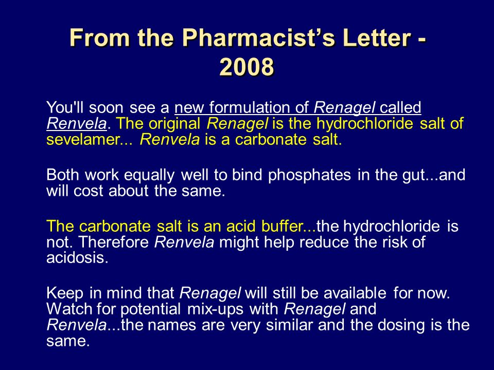 From the Pharmacist's Letter - 2008