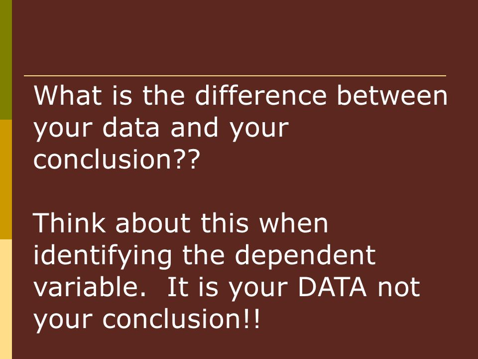 What is the difference between your data and your conclusion